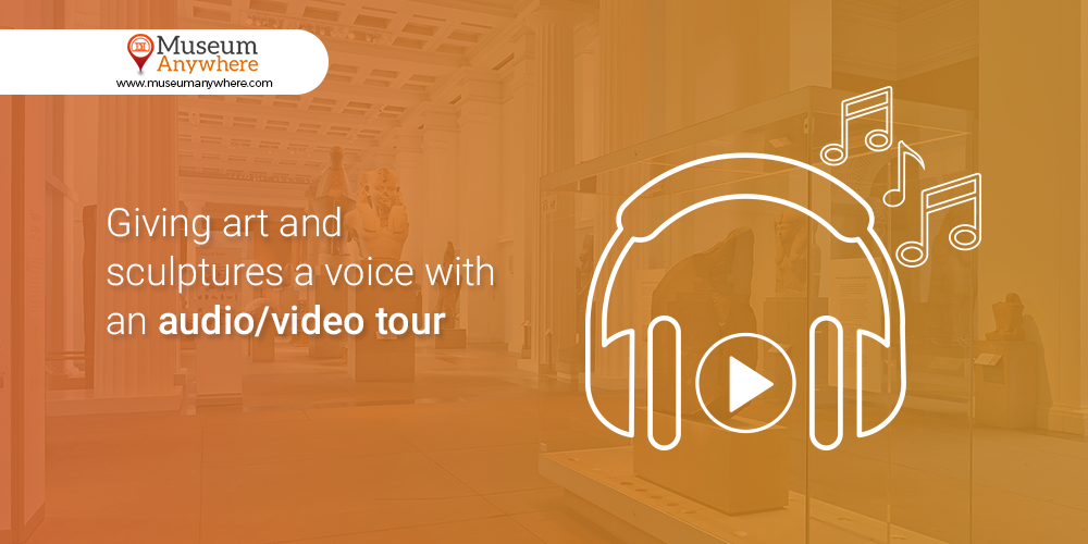 Giving art and sculptures a voice with an audio/video tour
