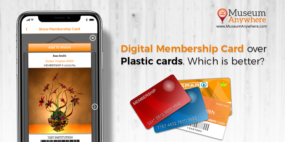 Digital Membership Card over plastic cards. Which is better?