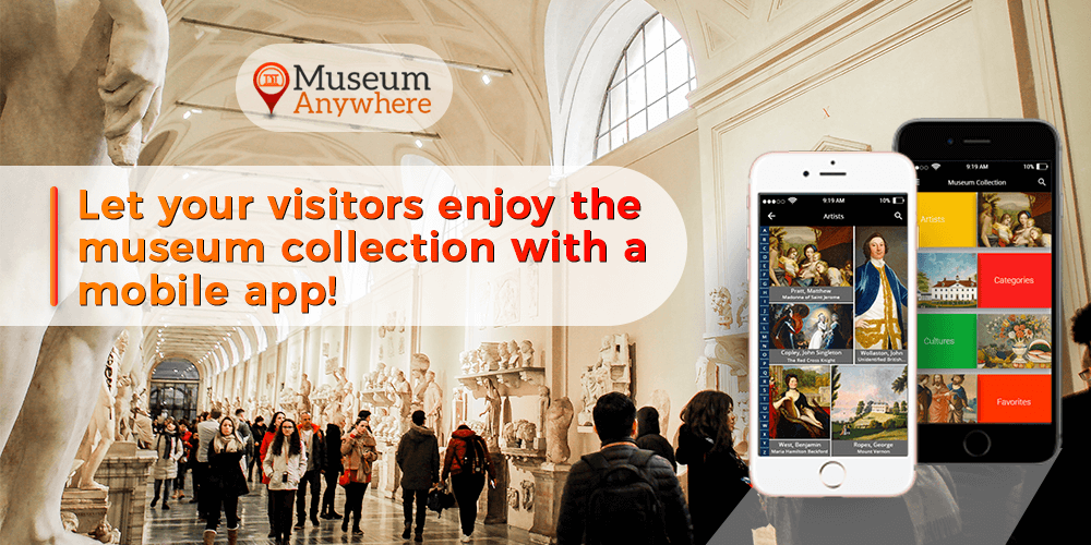 Let your visitors enjoy the museum collection with a mobile app!